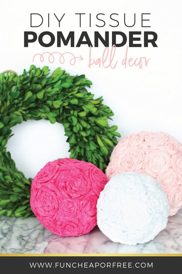 DIY Tissue Pomander Balls from www.FunCheapOrFree.com