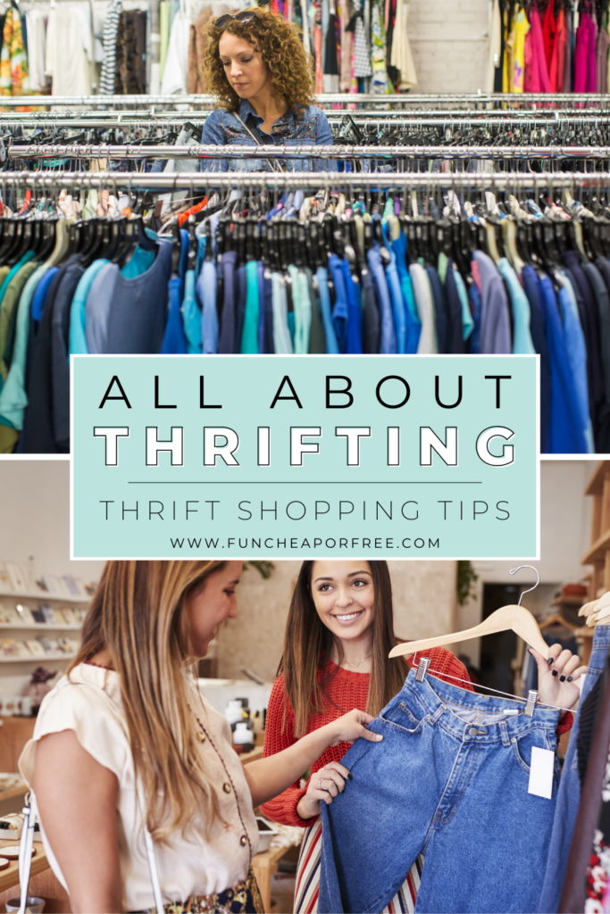 """Image with text that reads """"thrift shopping tips"""" from Fun Cheap or Free"""