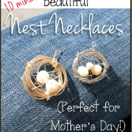 DIY nest necklace tutorial (great Mother's Day gift idea!)