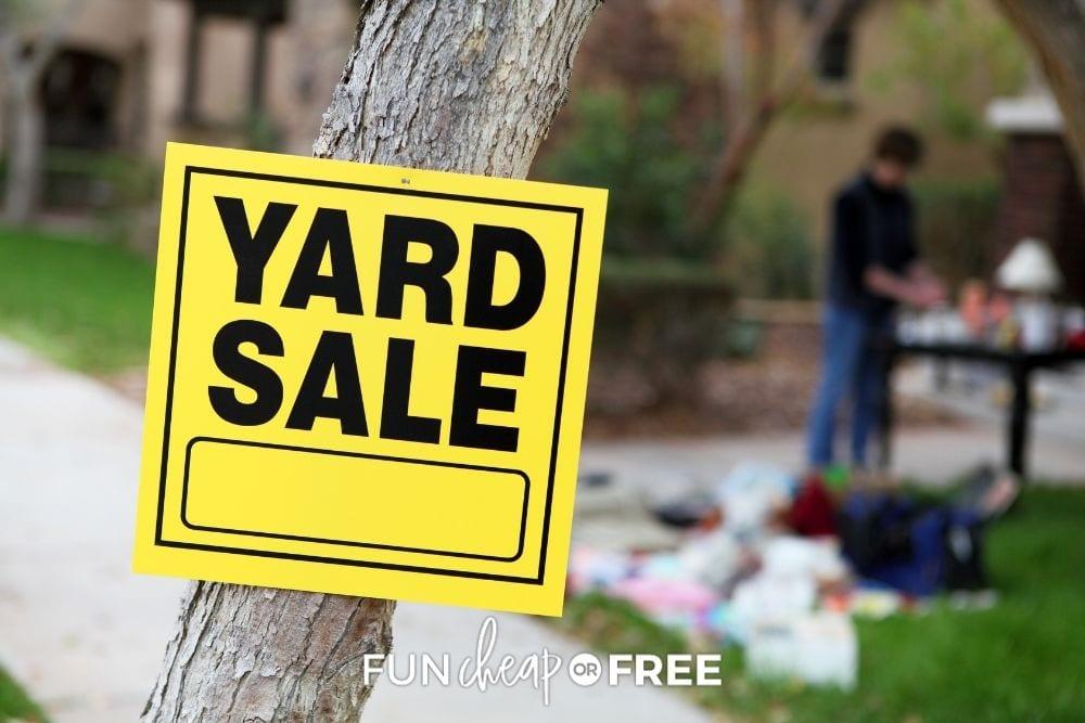 yellow yard sale sign, from Fun Cheap or Free