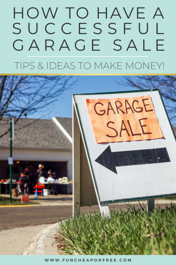 """Image with text that reads """"garage sale ideas"""" from Fun Cheap or Free"""