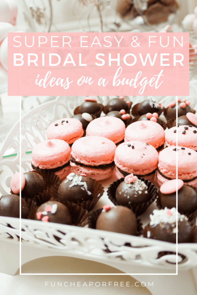 """Image with text that reads """"bridal shower ideas on a budget"""" from Fun Cheap or Free"""
