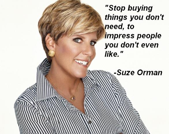 Stop-buying-things-you-dont-need-to-impress-people-you-dont-even-like-Suze-Orman
