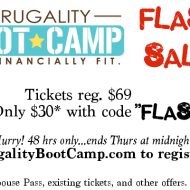 Frugality Boot Camp FLASH SALE!