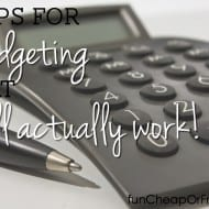 4 Tips for budgeting that will actually work + Frugality Boot Camp Tic..