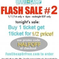 Flash Sale #2: Buy one ticket get one 1/2 off!…sale starts NOW!