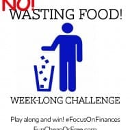 """No Wasting Food Week!"" (Final Focus on Finances challenge.."