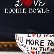 Valentine's Day Doodle Bowls…(great gift idea!)