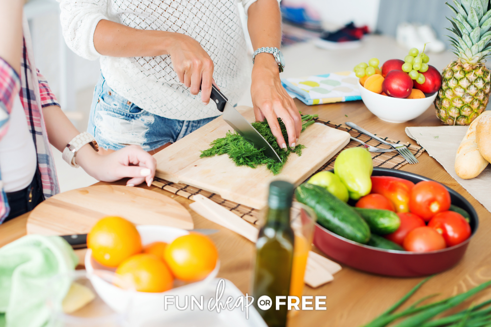 chopping vegetables for dinner, from Fun Cheap or Free