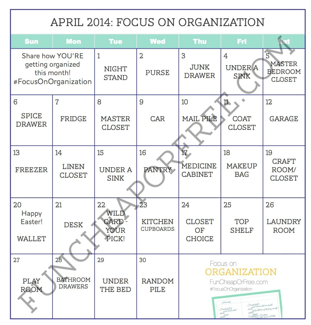 Month Long Organization Challenge April Focus On Organization Month Fun Cheap Or Free