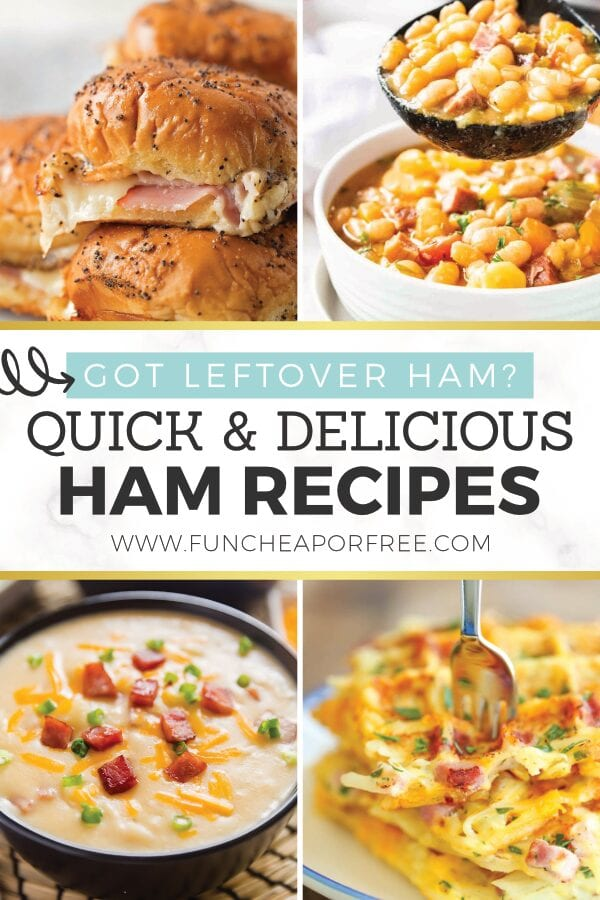 Recipes to use up all your leftover ham from FunCheaporFree.com