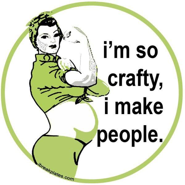 im-so-crafy-i-make-people