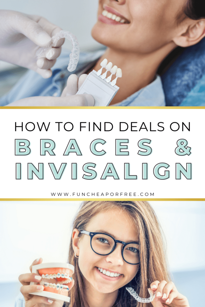 """Image with text that reads """"find deals on braces and Invisalign"""" from Fun Cheap or Free"""