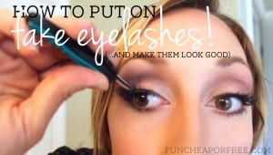 How to put on fake eyelashes (and make them look good) from FunCheapOrFree.com