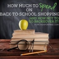 How much to spend on back to school shopping (+ how to not go broke ov..