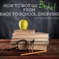 Back to School Shopping on a Budget…But Not The Way You Might Th..