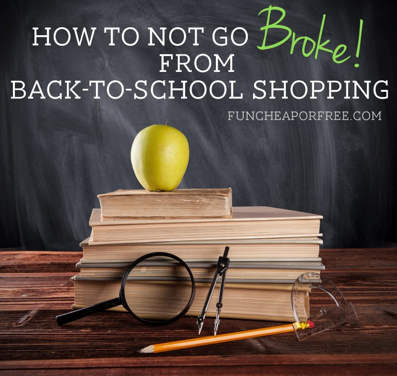 How to afford everything you need for back to school...and probably not how you might think! From FunCheapOrFree.com