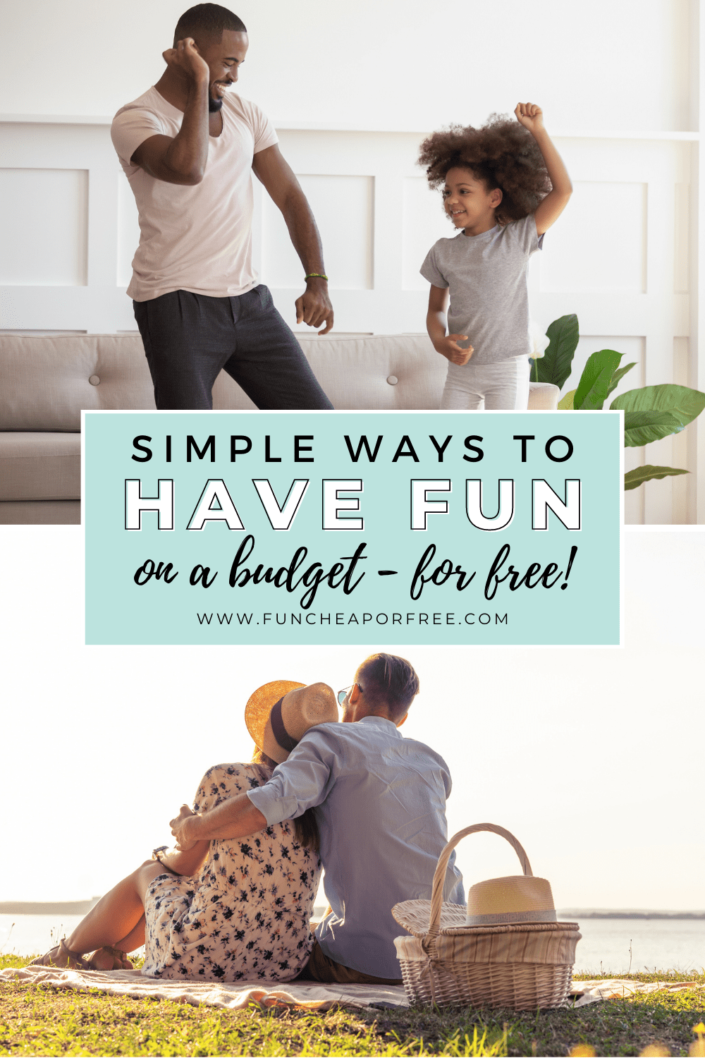 """Text that reads """"simple ways to have fun"""" from Fun Cheap or Free"""