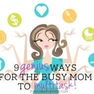 9 genius ways for the busy mom to multitask