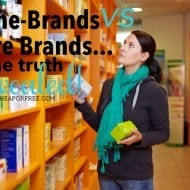 Name-brands vs store-brands…the truth, REVEALED! (Duhn, Duhn, Du..