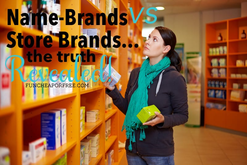 Name-brands vs Store-brands...the truth revealed! What you probably didn't know (and should!). From FunCheapOrFree.com