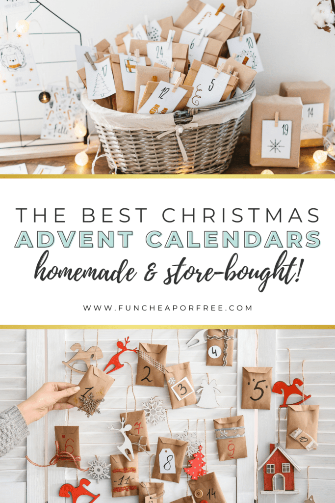 """Image with text that reads """"the best Christmas advent calendars"""" from Fun Cheap or Free"""