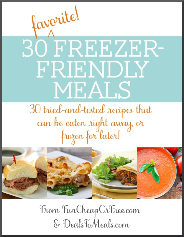 Free 30-page e-book of the BEST freezer-friendly meals! from FunCheapOrFree.com #freezermeals