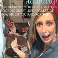"""Secret laundry tips to keeping your clothes looking great...even the """"cheap"""" ones!"""
