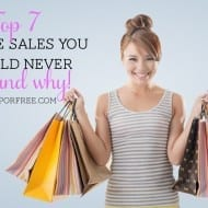 Top 7 store sales you should NEVER miss!