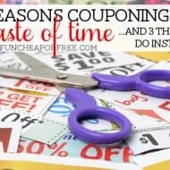 7 Reasons Couponing Is a Waste of Time (+ 3 Things to Do Instead) &#82..
