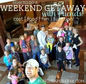 How to plan a weekend getaway with friends and make it successful AND affordable! From FunCheapOrFree.com