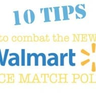 The New Walmart Price Match Policy: How to Combat the Changes!