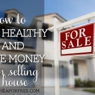 How to stay healthy and save money when selling a house (#FindYourHeal..
