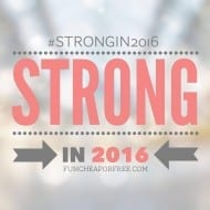 Strong in 2016: Our THEME for the Year! #StrongIn2016
