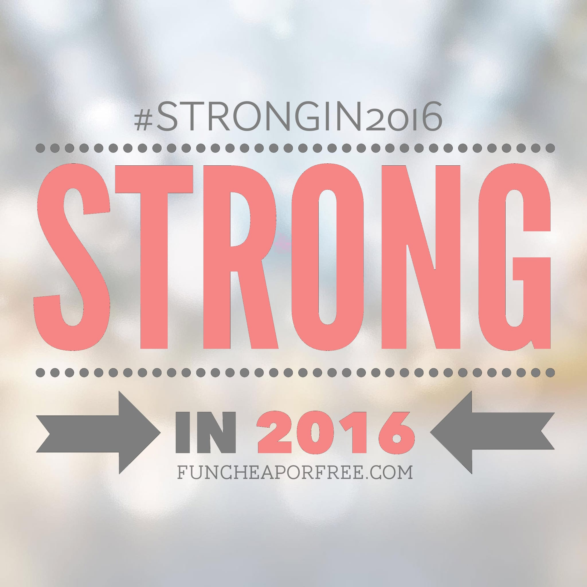 Strong in 2016 - planning the year out to have the best one ever! From FunCheapOrFree.com