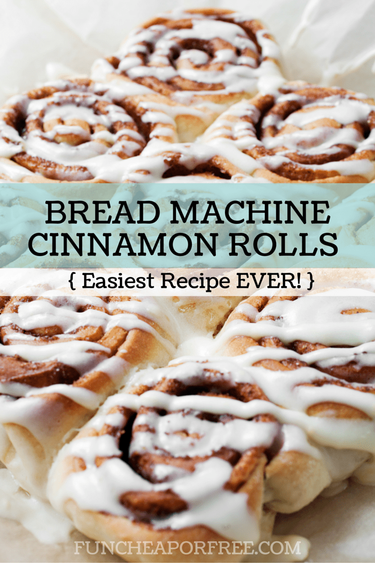 World's Best Bread Machine Cinnamon Roll Recipe. (Yes, you ...