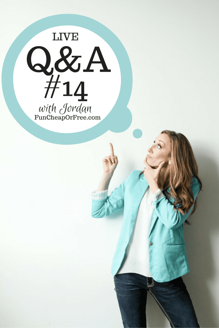 Live Q&A #14 - Jordan answers all your questions! Finance, Potty Training, Babies... EVERYTHING! www.FunCheapOrFree.com