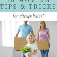 10 Budget-Friendly Moving Tips & Tricks