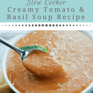Slow Cooker Creamy Tomato Basil Soup Recipe