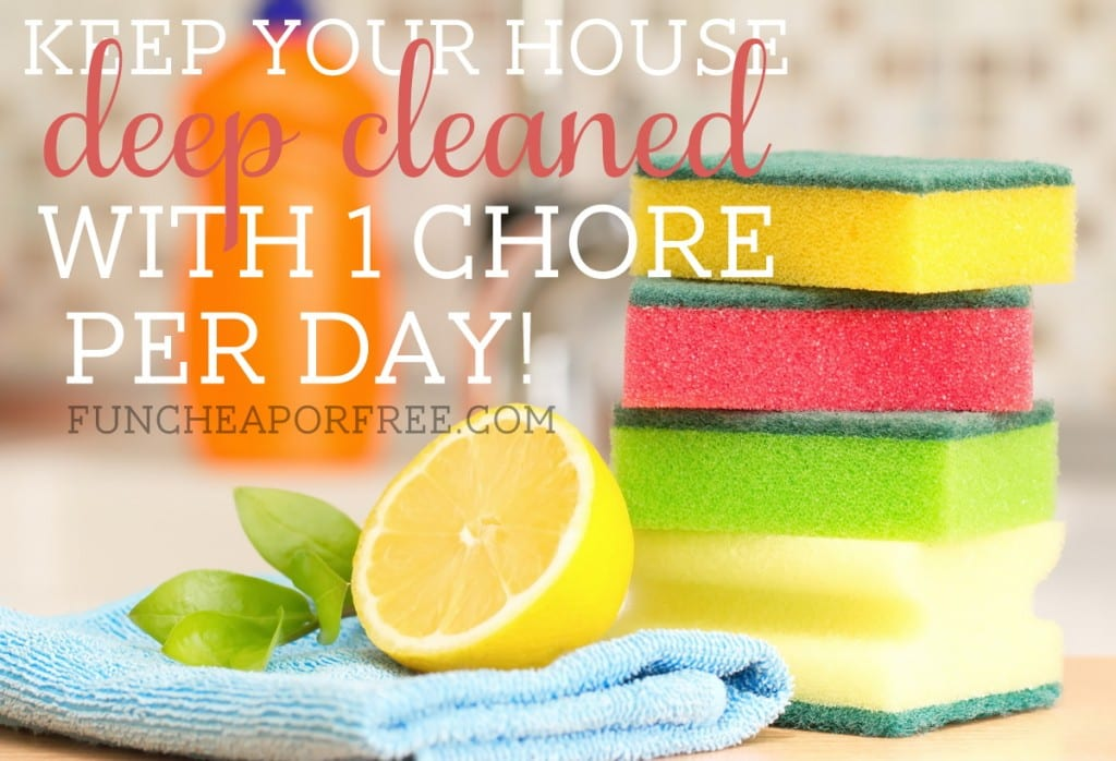 Keep your house DEEP CLEANED with 1 chore per day! Totally works! Free printable schedule included. GENIUS! From FunCheapOrFree.com