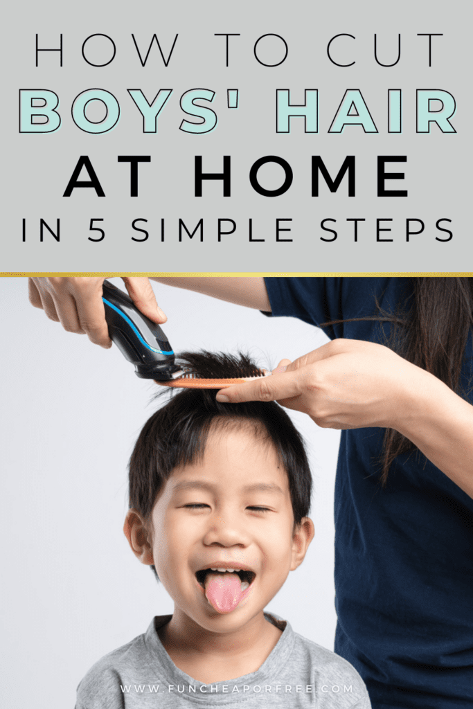 """Image with text that reads """"how to cut boys hair at home"""" from Fun Cheap or Free"""