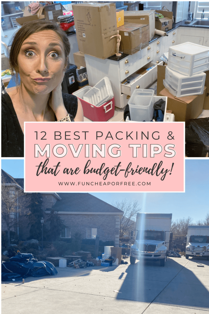 "Image with text that reads ""12 best packing and moving tips that are budget-friendly"" from Fun Cheap or Free"