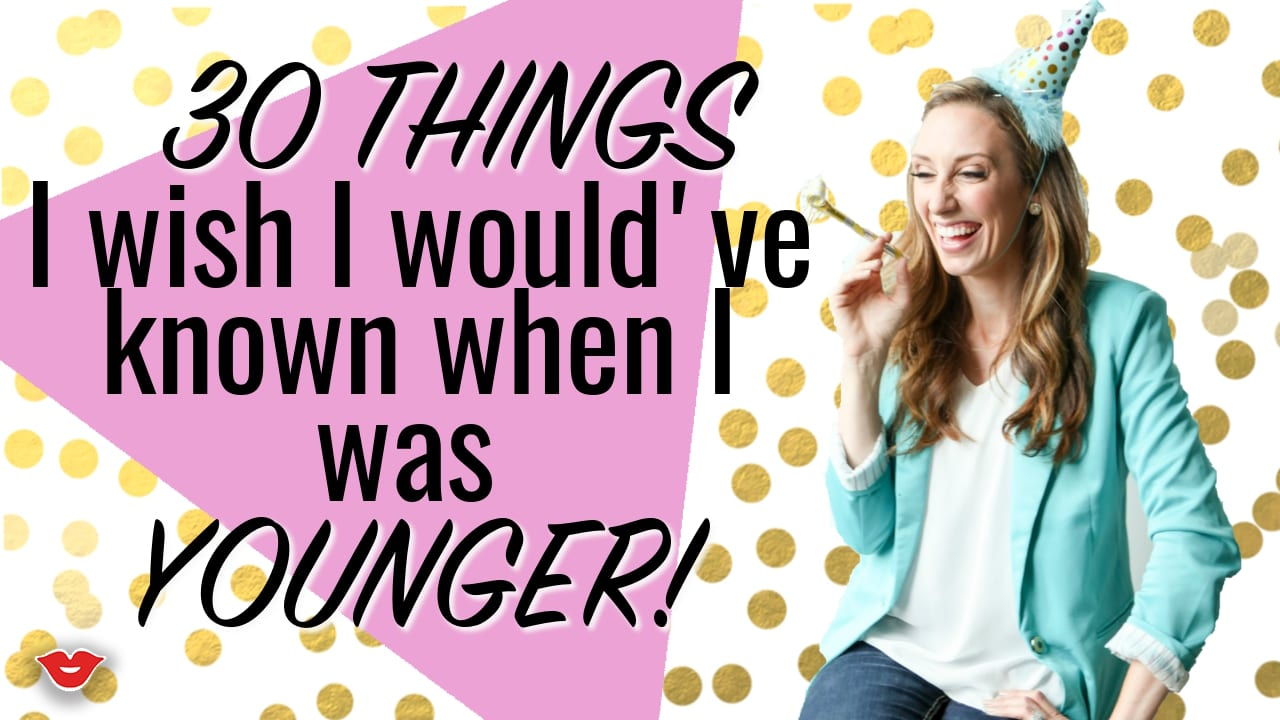 30 things I wish I would've known when I was younger! From FunCheapOrFree.com