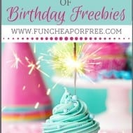 HUGE list of Birthday FREEBIES!