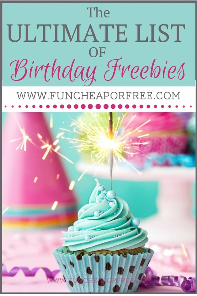 This is the GO-TO ULTIMATE list of Birthday Freebies! You'll want to keep this for later -- it will save you a bundle, and let you celebrate all month!! www.FunCheapOrFree.com
