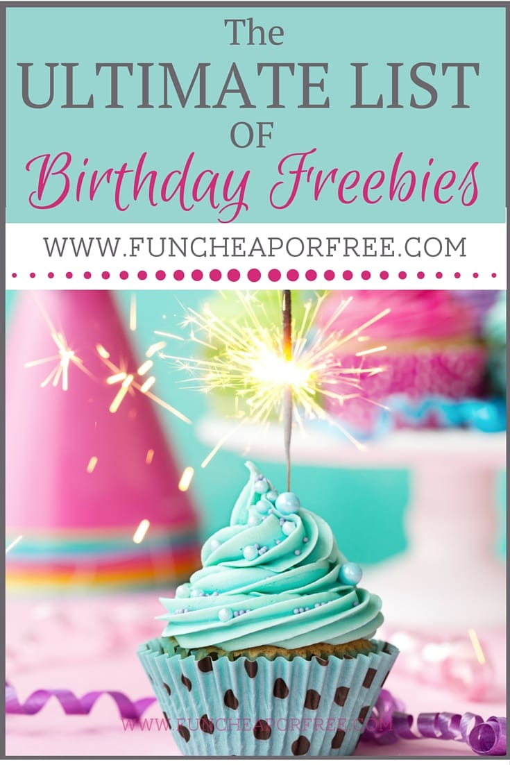 HUGE List Of Birthday FREEBIES