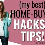 How to Buy a Home! My Best Home-Buying Hacks and Tips!