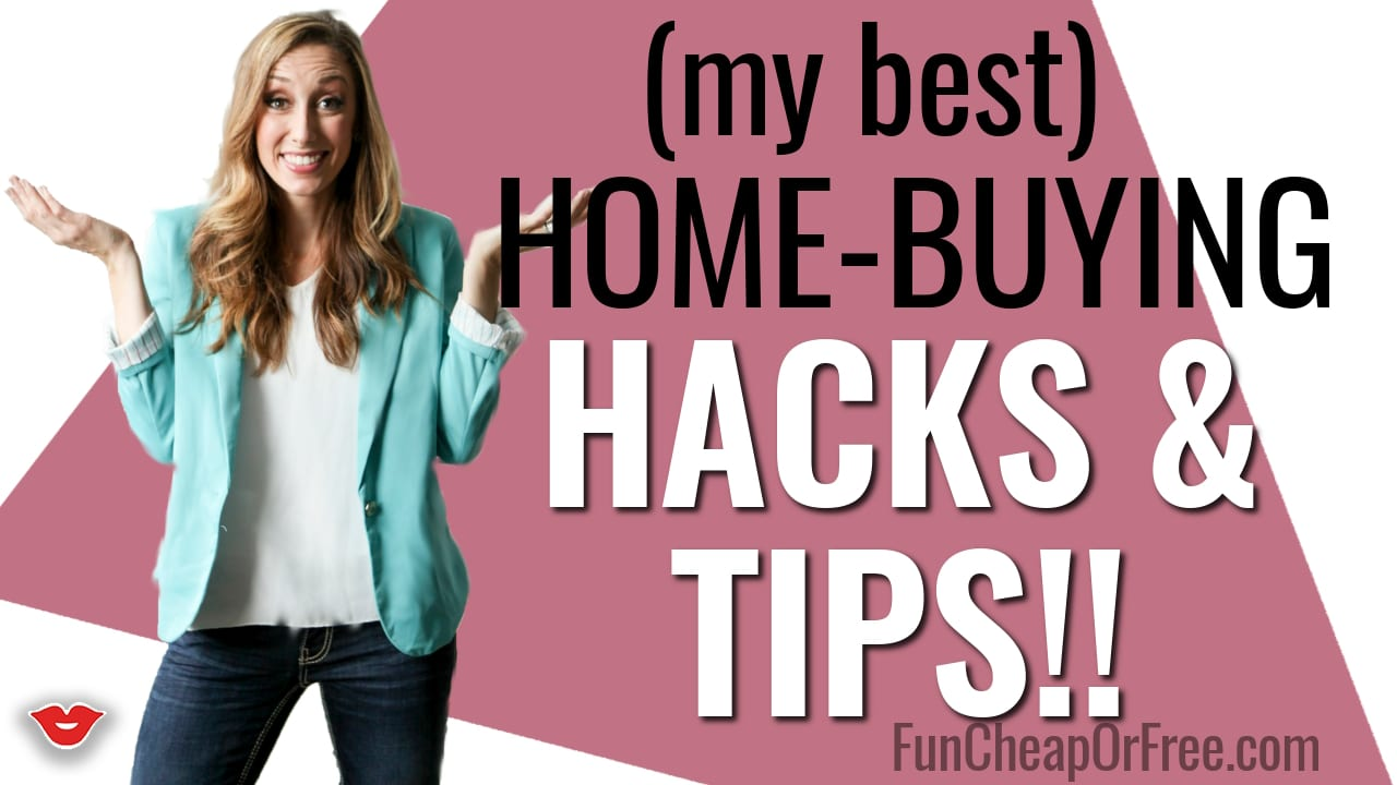 How to buy a home! The BEST home-buying hacks and tips that will save you tens of thousands! Post + video from FunCheapOrFree.com