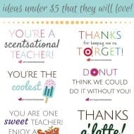 Teacher Appreciation Printables – Gifts Under $5!