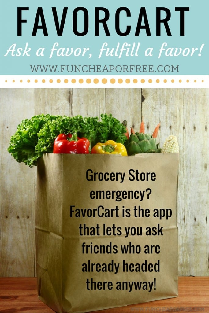 FavorCart is the app that allows you to request and fulfill favors at the grocery store! No more running out for sugar -- see if a friend is headed there anyway, and request! You can even pay in the app! www.FunCheapOrFree.com